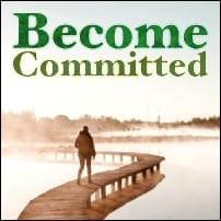 Become Committed Possibility Management