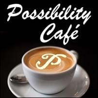 Possibility Café, Possibility Cafe, StartOver.xyz, Possibility Management