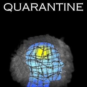 Quarantine, Possibility Management