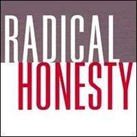 Radical Honesty Possibility Management