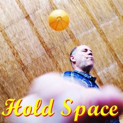 Hold Space Possibility Management