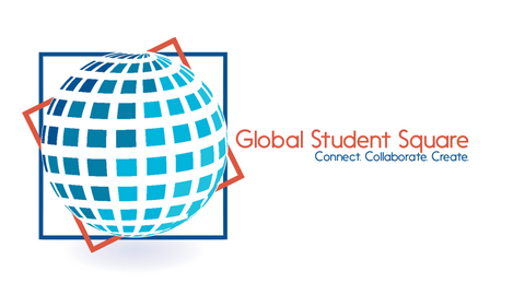 Global Student Square. Connect. Collaborate. Create