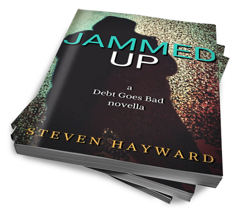 Jammed Up: a Debt Goes Bad novella - signed by the author!