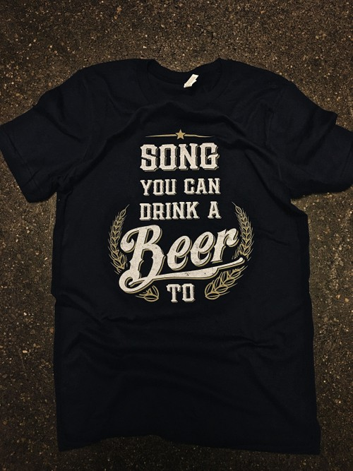 Andy Velo | Song You Can Drink A Beer To (T-shirt)