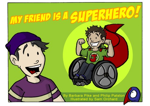 """My Friend is a Superhero"""