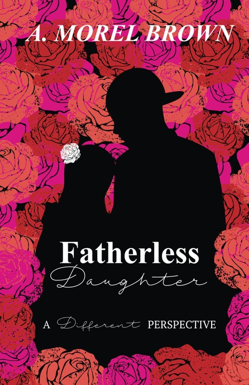 Fatherless Daughter: A Different Perspective